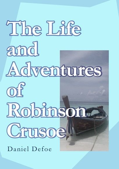 The Life and Adventures of Robinson Crusoe 魯賓遜漂流記