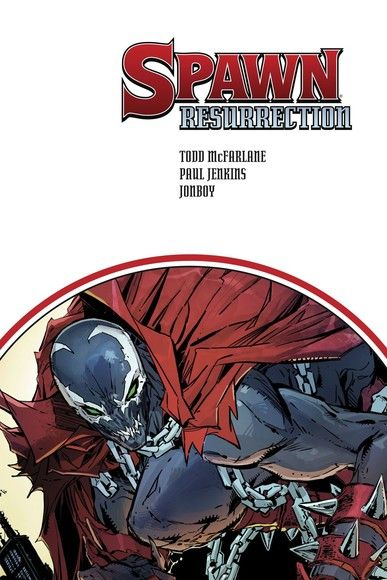 Spawn Resurrection Vol. 1