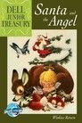 Dell Junior Treasury: Santa and the Angel