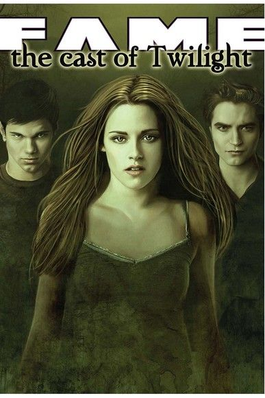 FAME: The Cast of Twilight Vol. 1 #GN