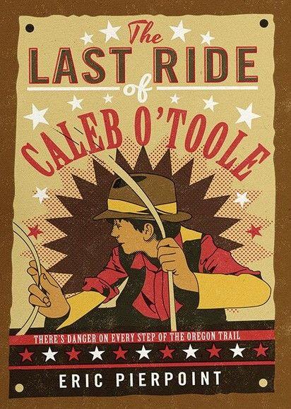 The Last Ride of Caleb O'Toole