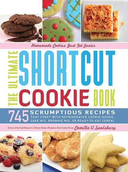 The Ultimate Shortcut Cookie Book