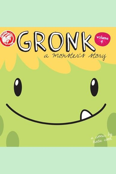 Gronk: A Monster's Story Volume 4 #TPB