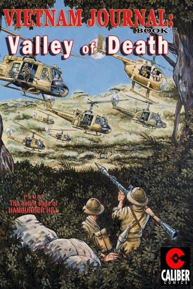 Vietnam Journal: Vol. 7 - Valley of Death
