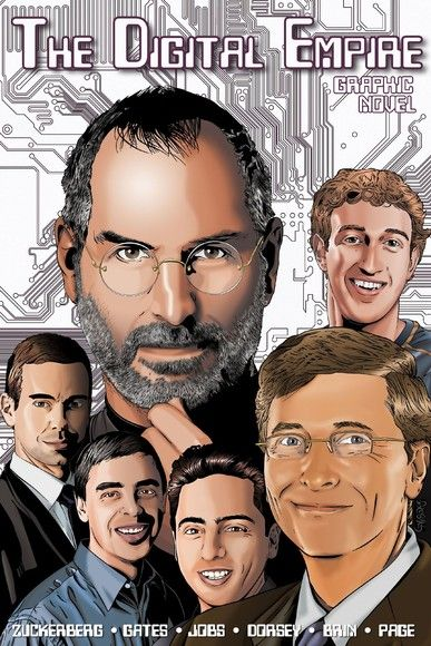 Orbit: The Digital Empire: Bill Gates, Steve Jobs, Sergey Brin, Larry Page, Mark Zuckerberg & Jack D