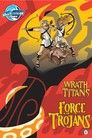 Wrath of the Titans: Force of the Trojans