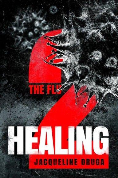 The Flu 2: Healing