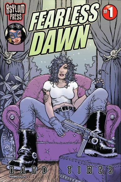 Fearless Dawn:Hard Times #1