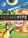 關於未來的炒作