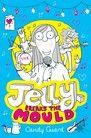Jelly Breaks the Mould