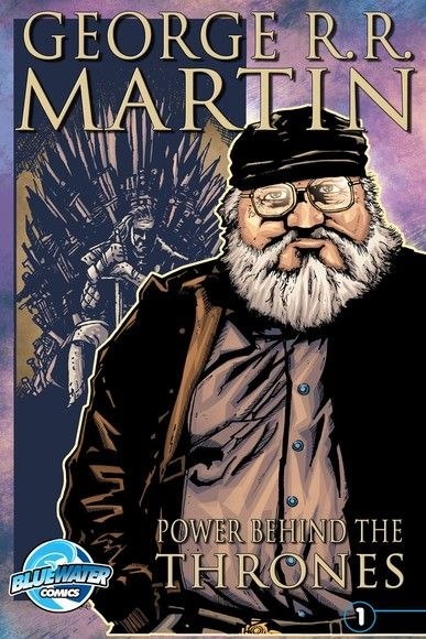 Orbit: George R.R. Martin: The Power Behind the Throne