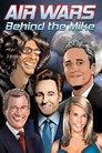 Air Wars: Behind the Mike: Howard Stern. David Letterman. Chelsea Handler. Conan O'Brien. Jon Stewar