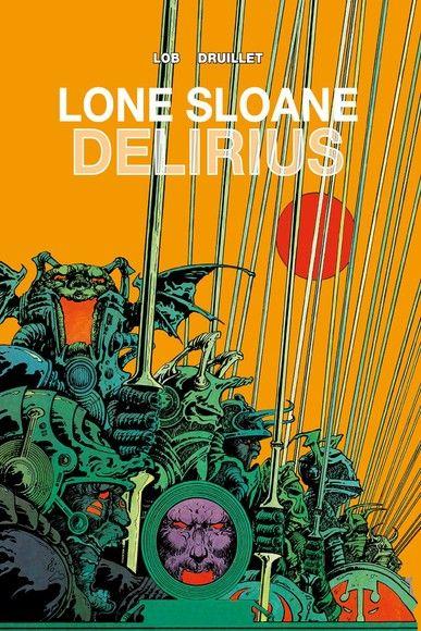 Lone Sloane: Delirius