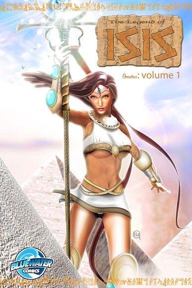 Legend of Isis: Omnibus Volume 1