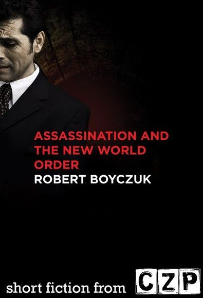 Assassination and the New World Order