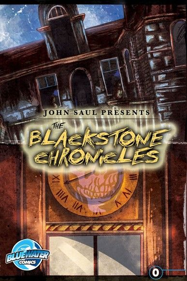 John Saul's The Blackstone Chronicles Vol. 1