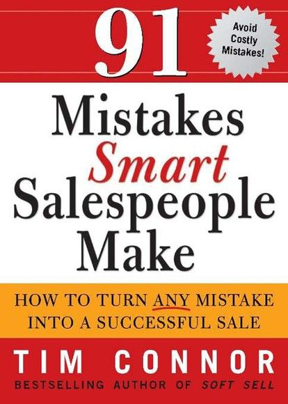 91 Mistakes Smart Salespeople Make
