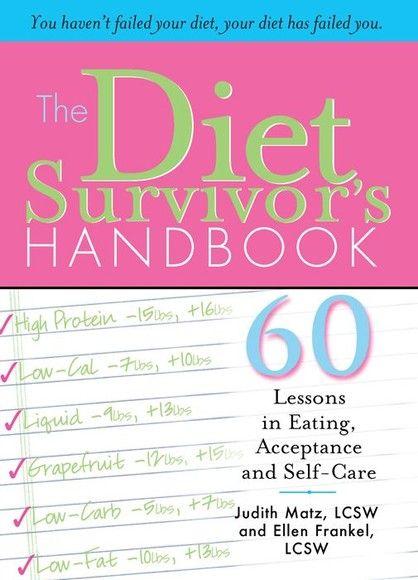 The Diet Survivor's Handbook