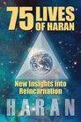 75 Lives of Haran