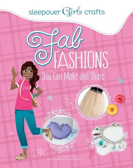 Fab Fashions You Can Make and Share