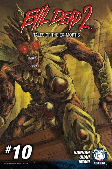 Evil Dead 2: Tales of the Ex-Mortis Chapter 10