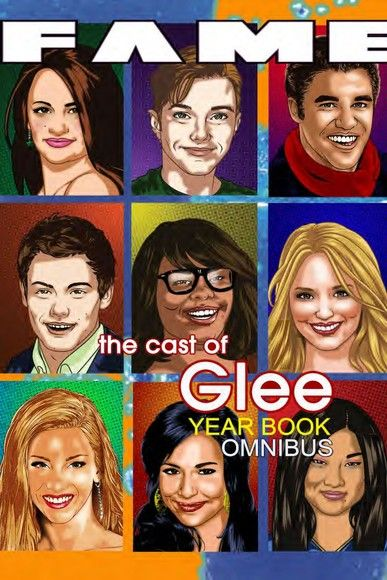 FAME: The Cast of Glee Yearbook Omnibus