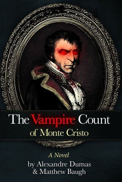 The Vampire Count Of Monte Cristo