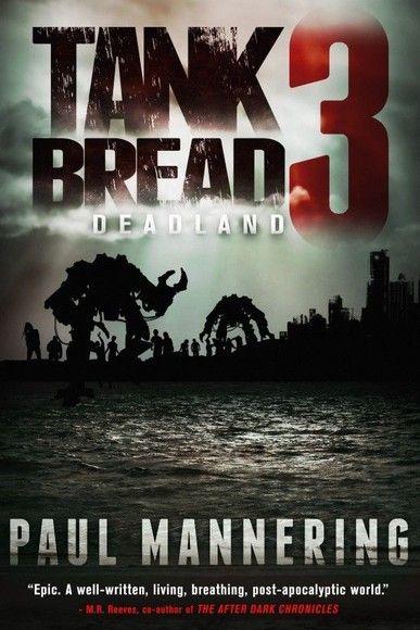 Tankbread 3: Deadland
