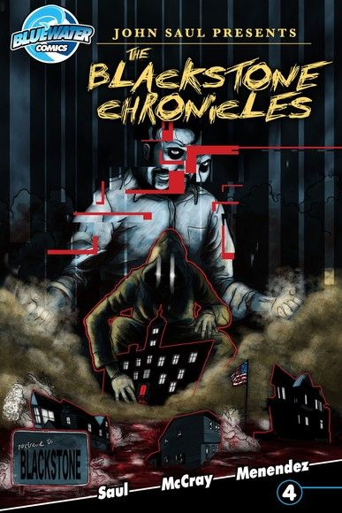 John Saul's The Blackstone Chronicles Vol. 1 #4