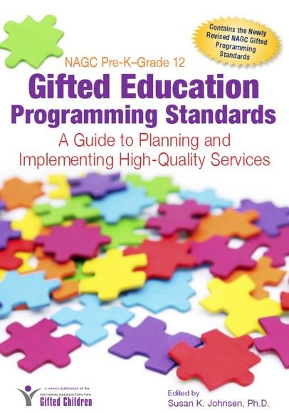 NAGC Pre-K–Grade 12 Gifted Education Programming Standards