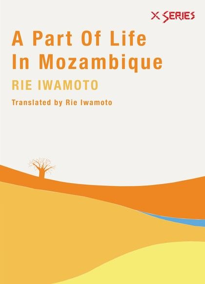 A PART OF LIFE IN MOZAMBIQUE
