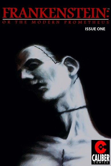 Frankenstein: Or the Modern Prometheus #1