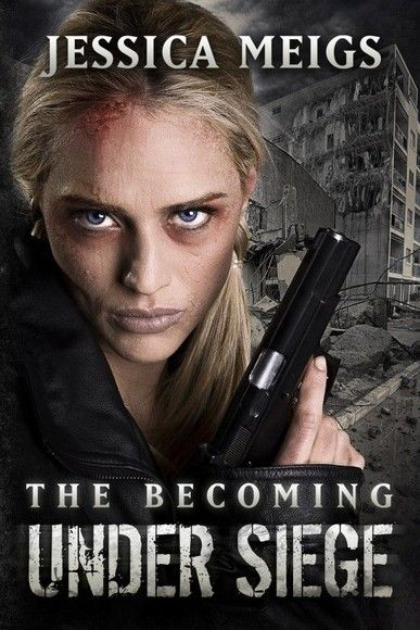 The Becoming: Under Seige