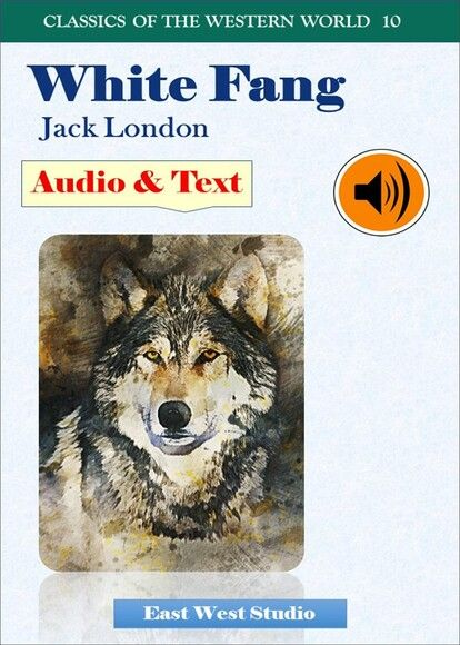 White Fang (with Audio & Text)