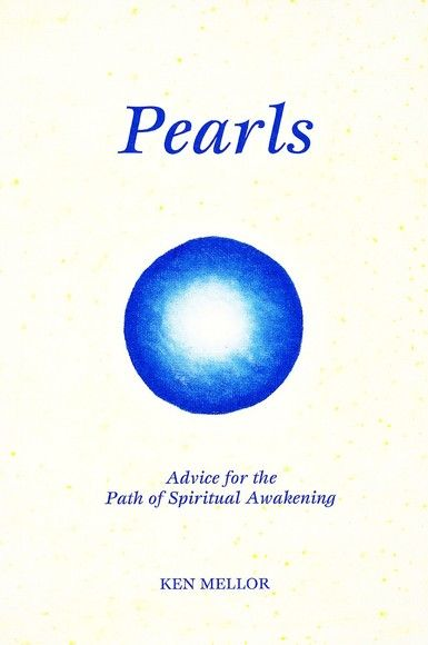 Pearls : Advice for the Path of Spiritual Awakening