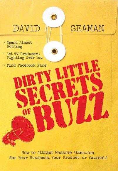 Dirty Little Secrets of Buzz