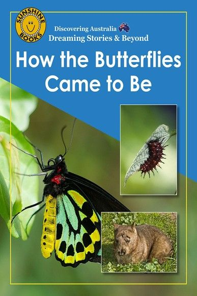 Discovering Australia: How the Butterflies Came to Be