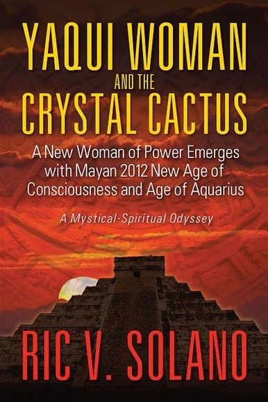 Yaqui Woman and the Crystal Cactus