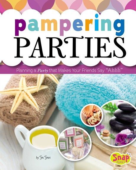 Pampering Parties