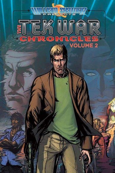 William Shatner Presents: The Tekwar Chronicles- Volume 2