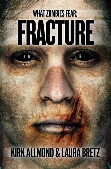 What Zombies Fear: Fracture