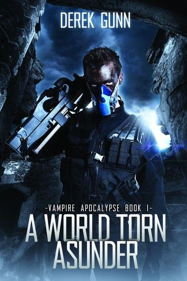 Vampire Apocalypse: A World Torn Asunder