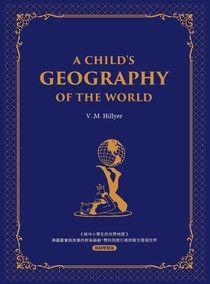 給中小學生的世界地理【西方家庭必備,經典英語學習版】