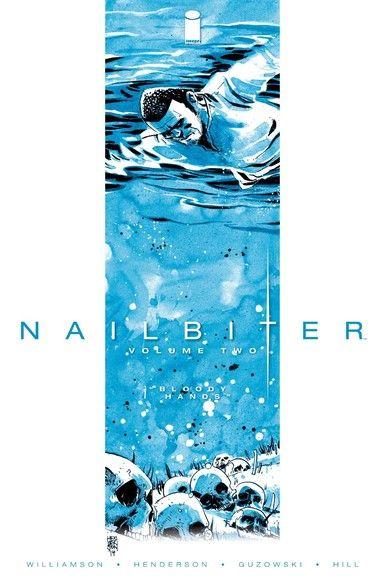Nailbiter Vol. 2 Bloody Hands