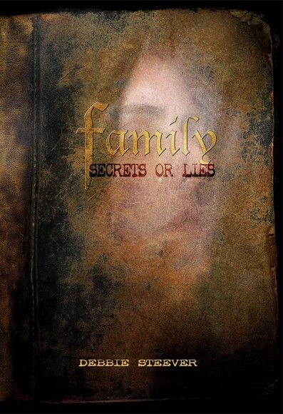 Families Secrets or Lies
