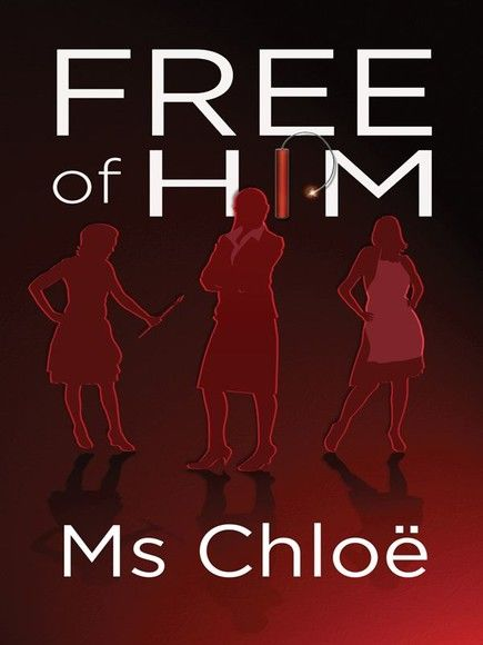 Free of Him