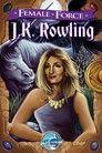 Female Force: JK Rowling