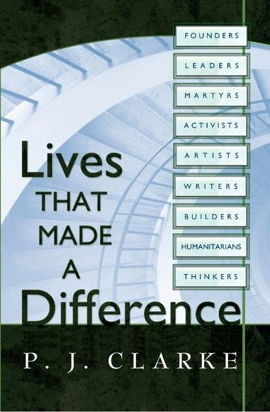 Lives That Made a Difference