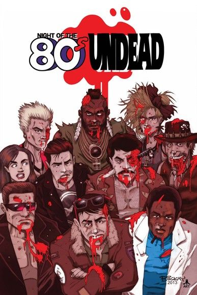 Night of the 80's Undead #TPB
