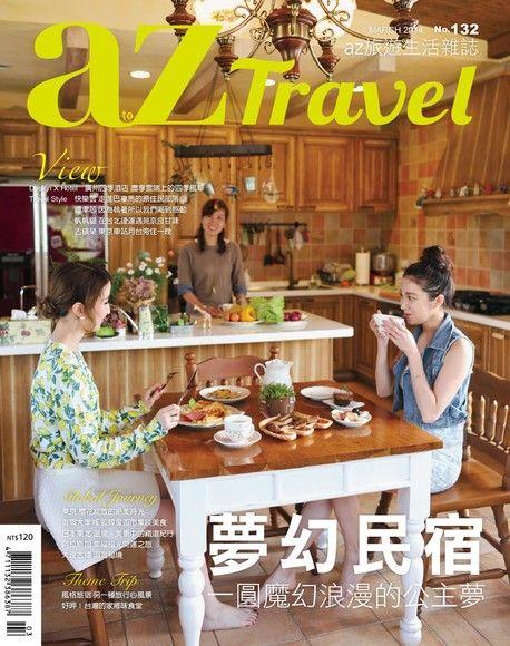 AZ Travel 03月號/2014 第132期